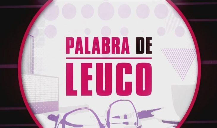Palabra de Leuco (26/06/2018)