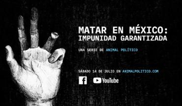 La serie web de #MatarEnMéxico