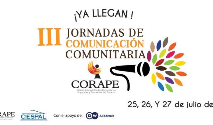 Si estás en #Quito #Ecuador, inscríbete en las III Jornadas de #Comunicación Comunitaria de @corapesatelital, que tendrá...