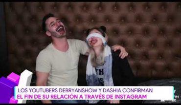 Debryanshow y Dashia confirman el fin de su relación   Destardes