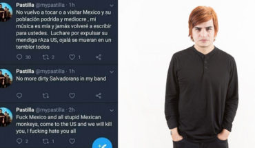 """""""Not return to visit Mexico and its rotten population hopefully die in an earthquake"""", vocalist of pill"""