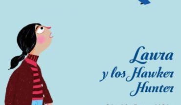 """""""Laura y los Hawker Hunter"""": el libro para hablar con los niños sobre el golpe militar"""