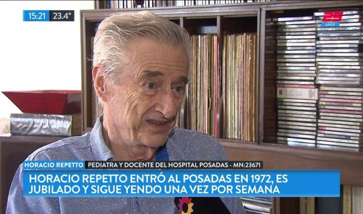 Horacio Repetto es pediatra jubilado y sigue capacitando residentes en el Hospital Posadas