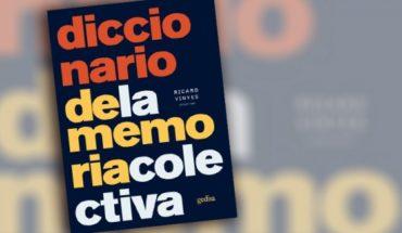 """""""Diccionario de la memoria colectiva"""" obra pionera en los estudios sobre los procesos sociales"""