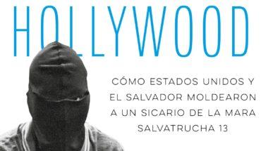 El Niño de Hollywood, un joven sicario de La Mara Salvatrucha (Capítulo de regalo)