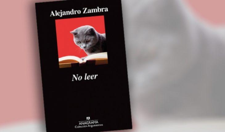 """Libro """"No leer"""" de Alejandro Zambra"""