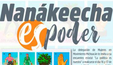 'Nanakeecha is power,' meeting seeking the participation of Michoacan and indigenous women