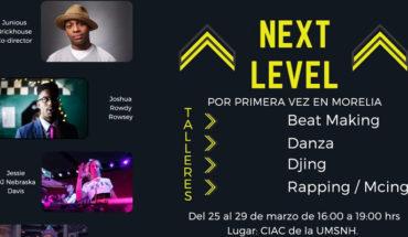 Next Level International se desarrollará por primera vez en Morelia del 25 al 30 de marzo