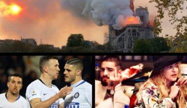 Incendio en Notre Dame, 4 femicidios en 3 días, nuevo conflicto de Icardi, Madonna estrena tema con Maluma y más...