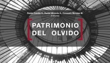 """Libro """"Patrimonio del olvido"""": una invitación a descubrir la belleza de los espacios patrimoniales inutilizados"""
