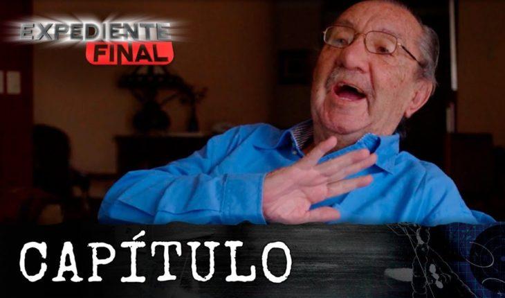 Expediente Final - Capítulo: Así fueron los últimos días de vida de Fernando González Pacheco