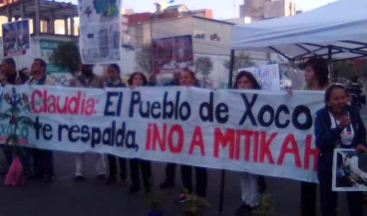 Residents of the village of Xoco demand to cancel works of Mítikah