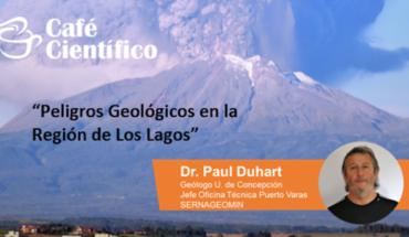 "UACh Scientific Coffee: ""Geological Hazards in the Los Lagos Region"" at Restaurant San Marino, Puerto Montt"