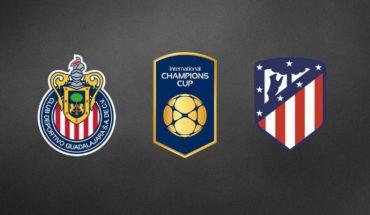 Chivas vs Atlético Madrid EN VIVO ONLINE: International Champions Cup 2019, hoy