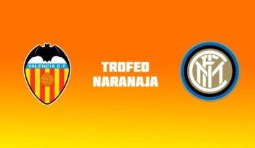 Valencia vs Inter en vivo: Partido amistoso, Trofeo Naranja 2019