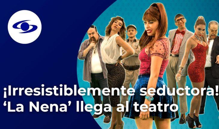¡Irresistiblemente seductora! 'La Nena' llega al teatro Vive Ástor Plaza  - Caracol TV