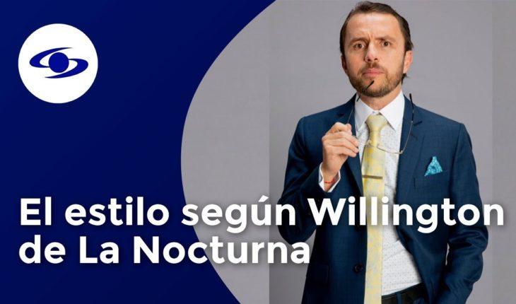 El estilo según Willington Espinoza de La Nocturna - Caracol Televisión