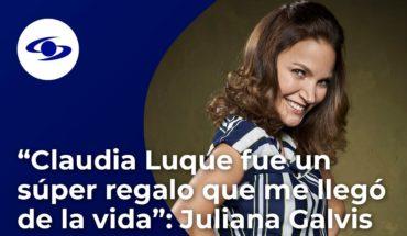 """""""Claudia Luque fue un súper regalo que me llegó de la vida"""": Juliana Galvis - Exclusivo - Caracol TV"""