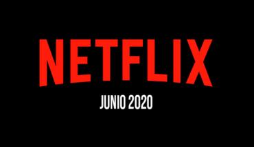 Comparten lista de películas y series que llegarán a Netflix en junio