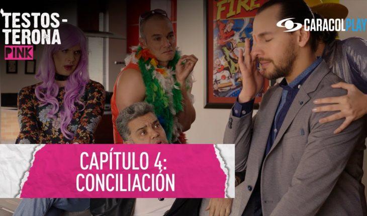 Conciliación – Testosterona Pink - Serie web T2:E4   Caracol Play