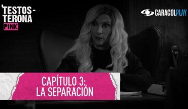La separación – Testosterona Pink - Serie web T2:E3 | Caracol Play