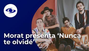 Morat presenta su más reciente sencillo 'Nunca te olvidé' -  Caracol TV