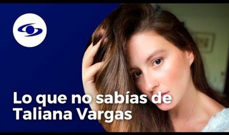 Cinco cosas que no conocías de la vida de Taliana Vargas, actriz de Rafael Orozco
