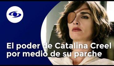Paz Vega revela el poder de Catalina Creel por medio de su parche