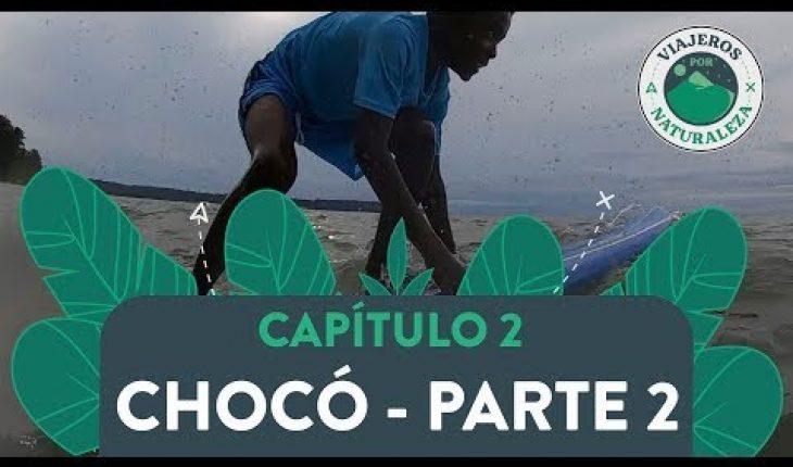 Viajeros por naturaleza: Chocó parte 2 - Caracol Televisión