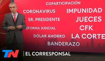 """""""La cuarentena y la kirchnerización del Gobierno"""", el editorial de Nelson Castro en EL CORRESPONSAL"""