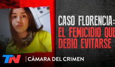 Caso Florencia Romano: el femicidio que debió evitarse | CÁMARA DEL CRIMEN