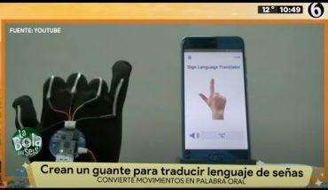 Crean guante para traducir lenguaje de señas | La Bola del 6