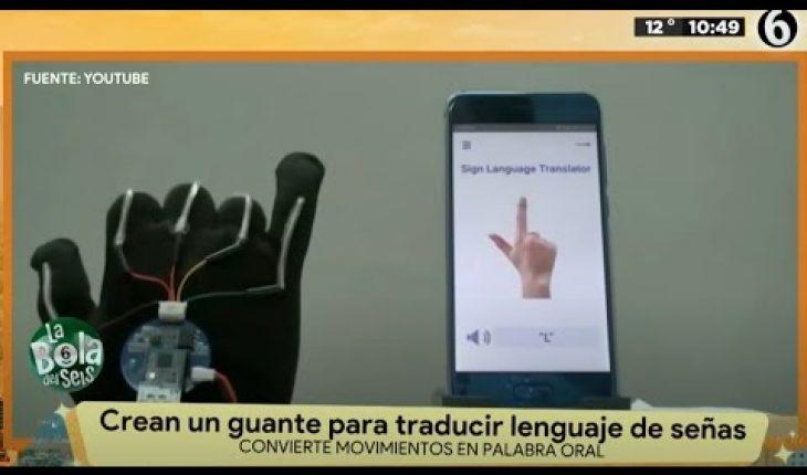 Crean guante para traducir lenguaje de señas   La Bola del 6