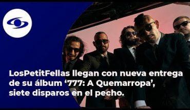 LosPetitFellas llegan con nueva entrega de su álbum 777: 'A Quemarropa' - Caracol TV