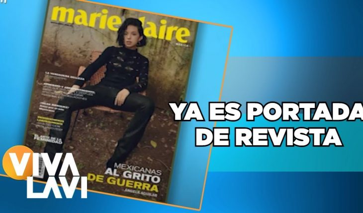 Ángela Aguilar es portada de famosa revista | Vivalavi