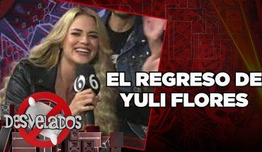 ¡El regreso de Yuli Flores a la televisión! | Desvelados